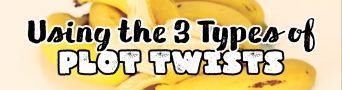#WDC17: The 3 Mechanics of Plot Twists (AuthorToolbox)